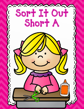 Short A Cut and Paste:  Sort It Out!