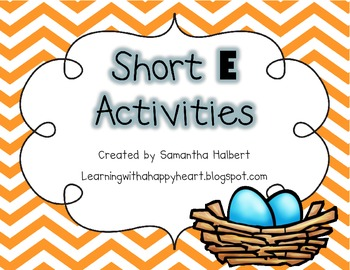 Short E Activities (Printables and Centers for K-1)