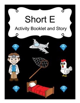 Short E Activity Booklet and Story