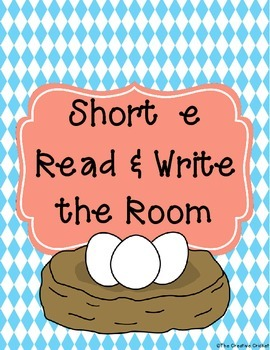 Short E Read and Write the Room / Word Sort