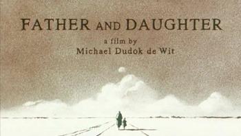 Short Film Analysis:  FATHER & DAUGHTER