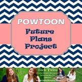 Future Plans- Powtoon (Youtube Tutorial!)