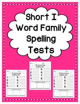 Short I: Spelling Tests