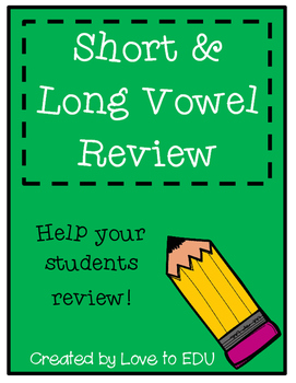 Short & Long Vowel Review Activity