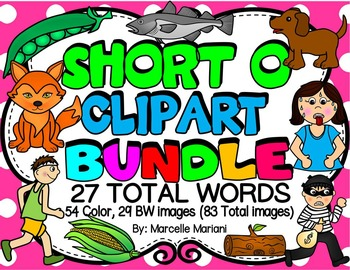 SHORT VOWEL O Clipart Bundle-CVC Clipart-  (27 WORDS- 83 IMAGES)