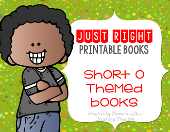 Short O Just Right Printable Books