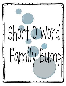 Short O Word Family Bump