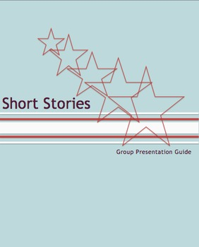 Short Story Group Project Guidelines and Rubric (American