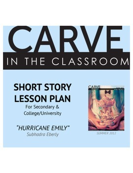 "Short Story Lesson Plan, ""Hurricane Emily"" - Carve in the"
