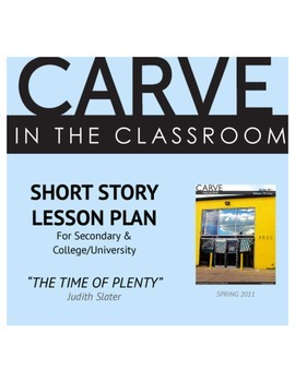 """Short Story Lesson Plan, """"The Time of Plenty"""" - Carve in t"""