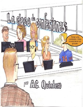Short Story Spanish for 1 La clase de confesiones-Ar, Er &