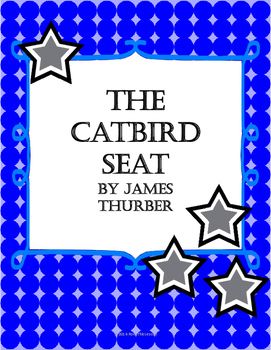 Short Story - The Catbird Seat by James Thurber
