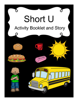 Short U Activity Booklet and Story