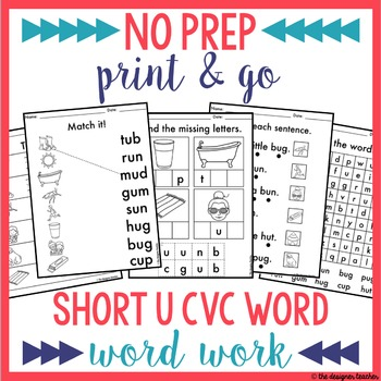 NO PREP Print & Go Short U CVC Word Work