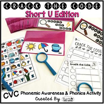 Short U Phonemic Awareness & Phonics Activity - Crack the Code