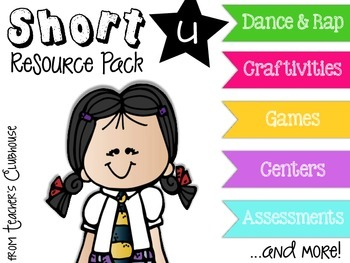 Short U Vowel Unit from Teacher's Clubhouse