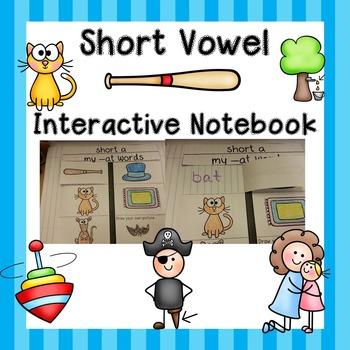 Short Vowels Interactive Notebook / Short Vowels Word Work