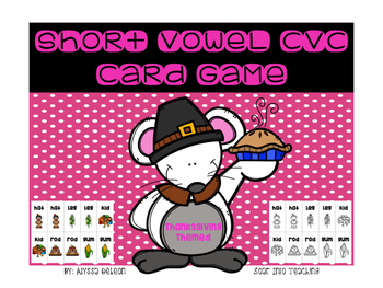 Short Vowel CVC Playing Cards {Thanksgiving Themed}