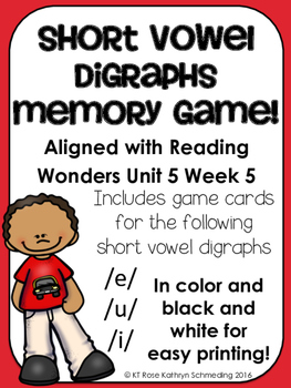 Short Vowel Digraphs Memory Game---Aligned with Reading Wo