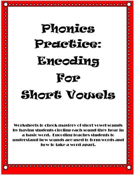 Short Vowel Encoding Packet