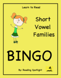 Reading Game: Short Vowel Families (Learn to Read Bingo)