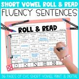 Short Vowel Fluency Roll & Read Sentences