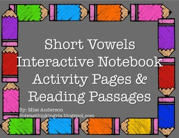 Short Vowel Interactive Notebook & Reading Passages