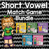 Short Vowel Match Bundle