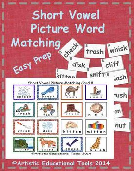 Short Vowel Picture Word Matching - 144 illustrated words
