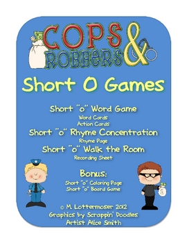 Short Vowel O Cops and Robbers
