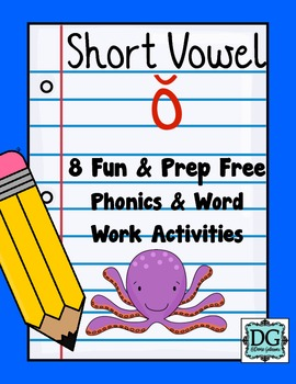 Short Vowel O Phonics and Word Work Activities