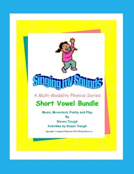 "Short Vowel Bundle from the ""Singing My Sounds"" series"