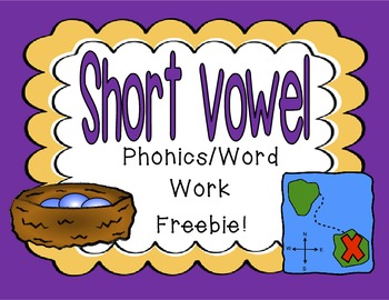 Short Vowel Phonics/Word Work Freebie!