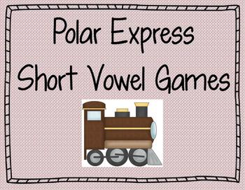 Short Vowel Polar Express Games