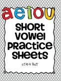 Short Vowel Practice Sheets