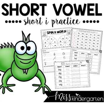Short Vowel Practice {short i}