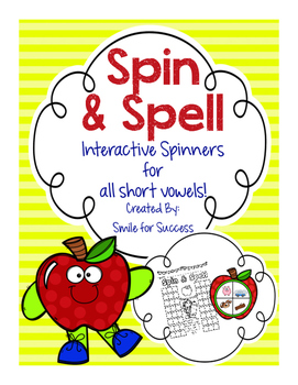 Short Vowel Spelling {Apple Spinners}