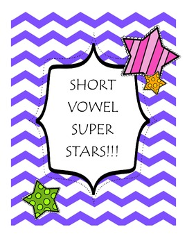 Short Vowel Super Stars