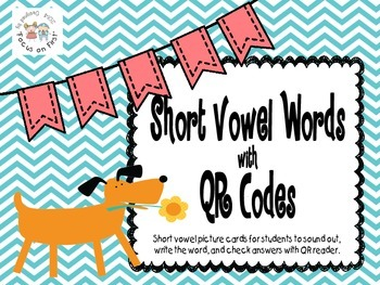 Short Vowel Word Cards with QR Codes