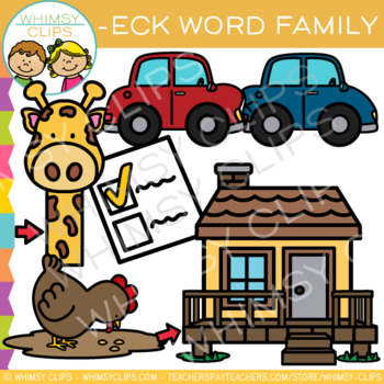 Short Vowel Word Family Clip Art    -ECK Words