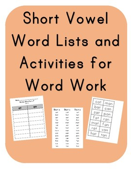 Short Vowel Word Lists and Activities for Word Work