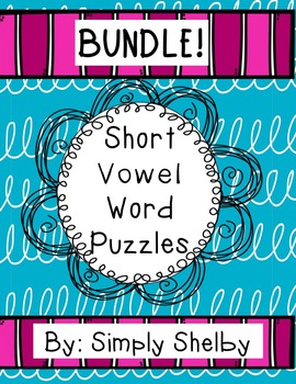 Short Vowel Word Puzzles Big Bundle!