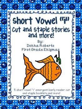 "Short Vowel ""i""   Cut and Staple Stories and more!"