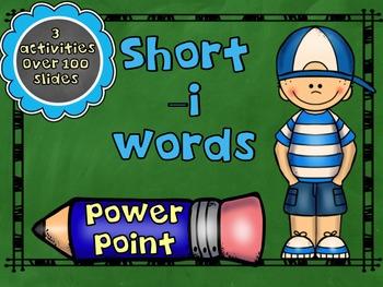 Short Vowel -i Words PowerPoint