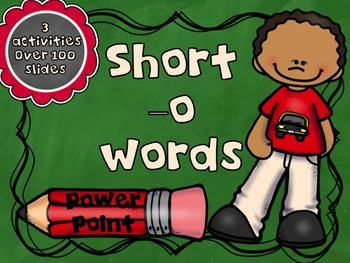 Short Vowel -o Words PowerPoint