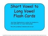 Short Vowel to Long Vowel Flash Cards