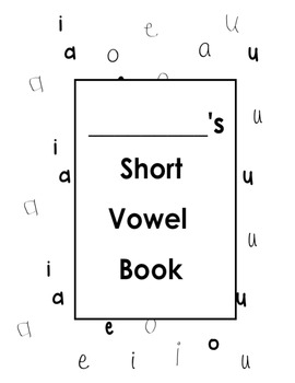 Short Vowels Booklet for kids
