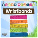 Short Vowels Wristbands