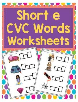 Short e CVC Word Worksheets
