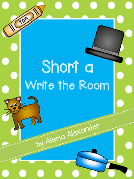 "Short a ""Write the Room"" Activity"